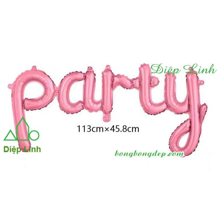 Bóng kiếng nhôm in chữ Party hồng